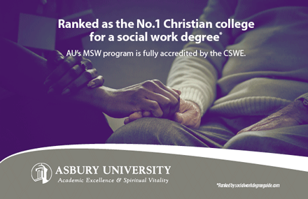 Asbury University's Master of Social Work is accredited by CSWE.