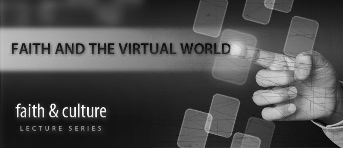 Faith and the Virtual World Banner
