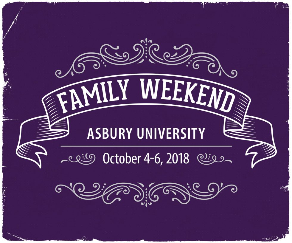 Asbury University Family Weekend October 4-6, 2018