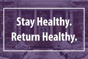 Stay Healthy, Return Healthy